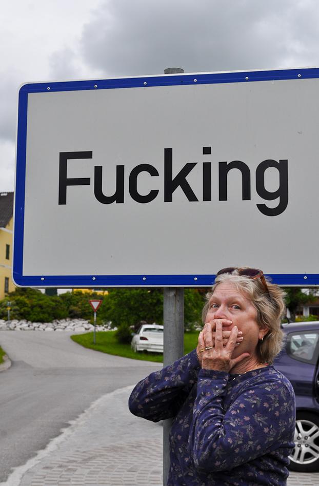 Bienvenidos a Fucking, un pequeño pueblo de Austria